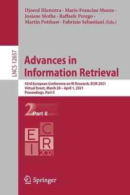 Advances in Information Retrieval: 43rd European Conference on IR Research, Ecir 2021, Virtual Event, March 28 - April 1, 2021, Proceedings, Part II-cover