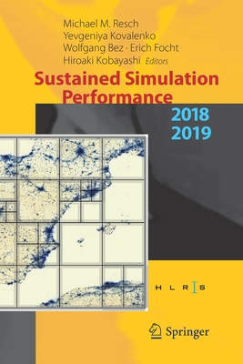 Sustained Simulation Performance 2018 and 2019: Proceedings of the Joint Workshops on Sustained Simulation Performance, University of Stuttgart (Hlrs)-cover