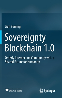 Sovereignty Blockchain 1.0: Orderly Internet and Community with a Shared Future for Humanity