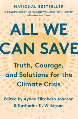 All We Can Save: Truth, Courage, and Solutions for the Climate Crisis-cover