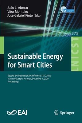 Sustainable Energy for Smart Cities: Second Eai International Conference, Sesc 2020, Viana Do Castelo, Portugal, December 4, 2020, Proceedings-cover