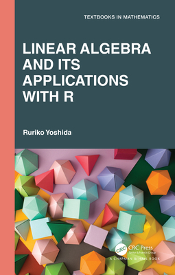 Linear Algebra and Its Applications with R-cover