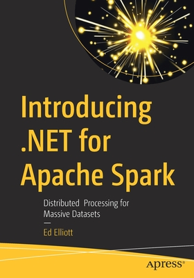 Introducing .Net for Apache Spark: Distributed Processing for Massive Datasets-cover
