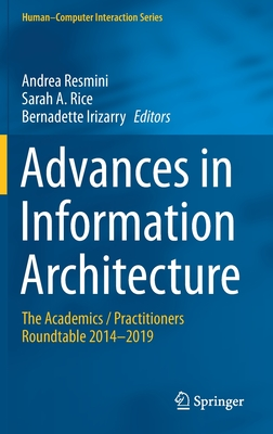 Advances in Information Architecture: The Academics / Practitioners Roundtable 2014-2019-cover