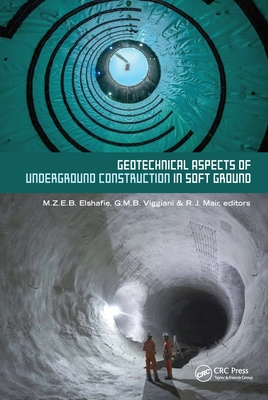 Geotechnical Aspects of Underground Construction in Soft Ground: Proceedings of the Tenth International Symposium on Geotechnical Aspects of Undergrou-cover