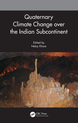 Quaternary Climate Change over the Indian Subcontinent-cover