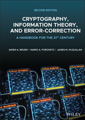 Cryptography, Information Theory, and Error-Correction: A Handbook for the 21st Century-cover