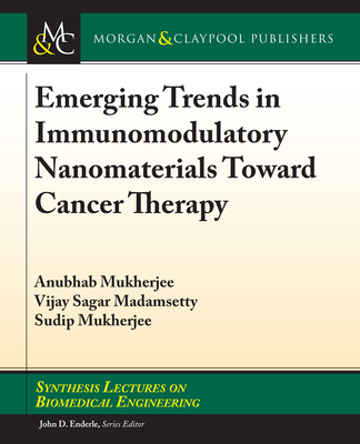 Emerging Trends in Immunomodulatory Nanomaterials Toward Cancer Therapy-cover