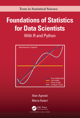 Foundations of Statistics for Data Scientists: With R and Python-cover