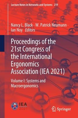 Proceedings of the 21st Congress of the International Ergonomics Association (Iea 2021): Volume I: Systems and Macroergonomics-cover