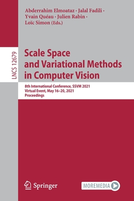 Scale Space and Variational Methods in Computer Vision: 8th International Conference, Ssvm 2021, Virtual Event, May 16-20, 2021, Proceedings-cover