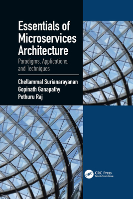 Essentials of Microservices Architecture: Paradigms, Applications, and Techniques-cover