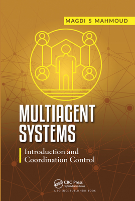 Multiagent Systems: Introduction and Coordination Control-cover