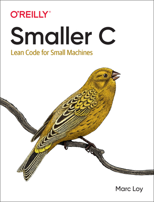 Smaller C: Lean Code for Small Machines-cover