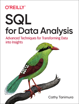 SQL for Data Analysis: Advanced Techniques for Transforming Data Into Insights-cover
