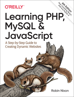 Learning Php, MySQL & JavaScript: A Step-By-Step Guide to Creating Dynamic Websites 6/e-cover