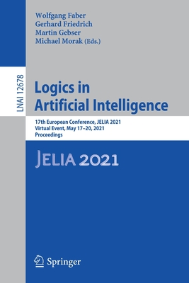 Logics in Artificial Intelligence: 17th European Conference, Jelia 2021, Virtual Event, May 17-20, 2021, Proceedings-cover