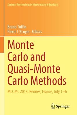 Monte Carlo and Quasi-Monte Carlo Methods: McQmc 2018, Rennes, France, July 1-6-cover
