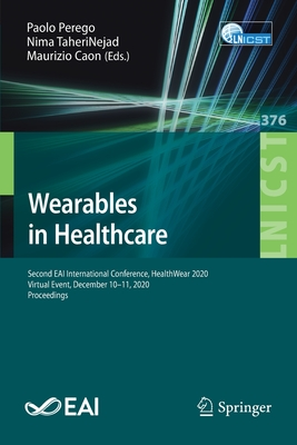 Wearables in Healthcare: Second Eai International Conference, Healthwear 2020, Virtual Event, December 10-11, 2020, Proceedings-cover