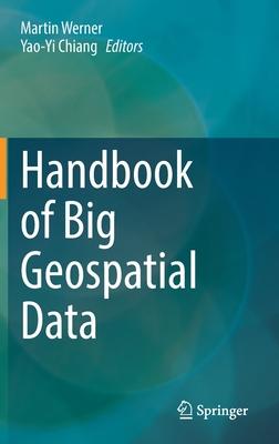 Handbook of Big Geospatial Data-cover