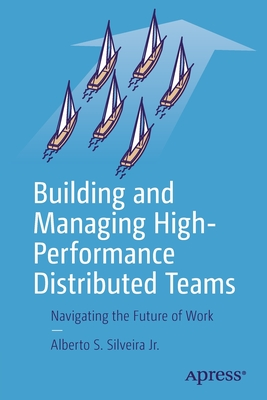 Building and Managing High-Performance Distributed Teams: Navigating the Future of Work-cover