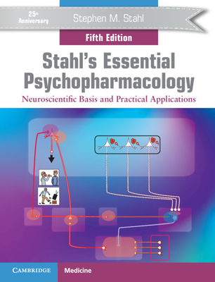 Stahl's Essential Psychopharmacology: Neuroscientific Basis and Practical Applications-cover