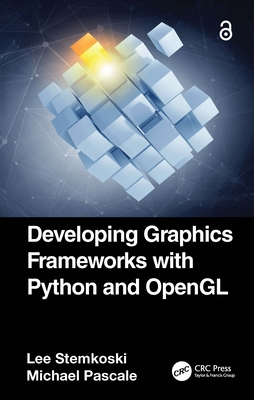 Developing Graphics Frameworks with Python and OpenGL-cover