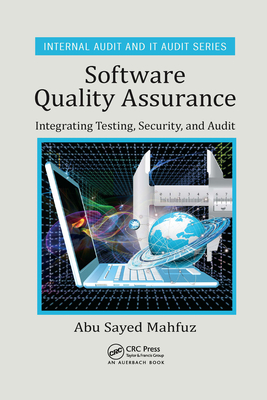 Software Quality Assurance: Integrating Testing, Security, and Audit-cover