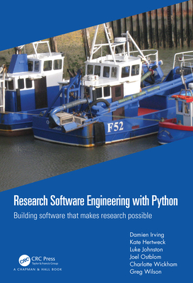 Research Software Engineering with Python: Building Software That Makes Research Possible-cover