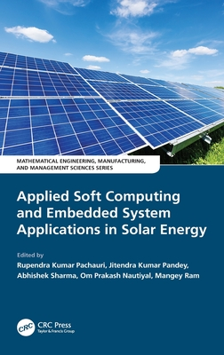 Applied Soft Computing and Embedded System Applications in Solar Energy-cover