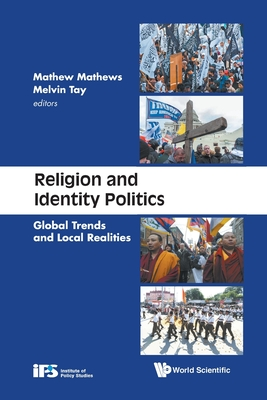 Religion & Identity Politics: Global Trends and Local Realities-cover
