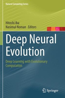 Deep Neural Evolution: Deep Learning with Evolutionary Computation-cover