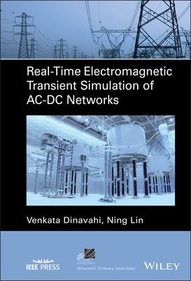 Real-Time Electromagnetic Transient Simulation of Ac-DC Networks-cover