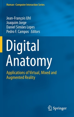 Digital Anatomy: Applications of Virtual, Mixed and Augmented Reality-cover