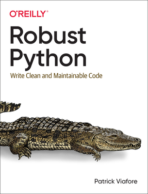 Robust Python: Write Clean and Maintainable Code-cover