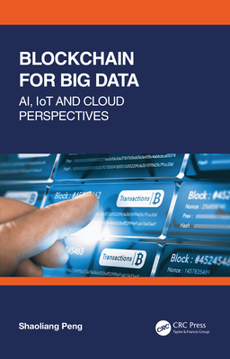 Blockchain for Big Data: Ai, Iot and Cloud Perspectives-cover
