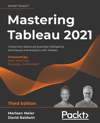 Mastering Tableau 2021- Third Edition: Implement advanced business intelligence techniques and analytics with Tableau-cover