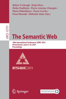 The Semantic Web: 18th International Conference, Eswc 2021, Virtual Event, June 6-10, 2021, Proceedings-cover