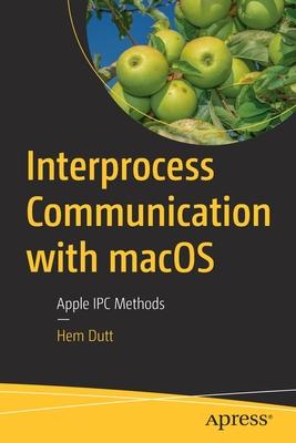 Interprocess Communication with Macos: Apple Ipc Methods-cover