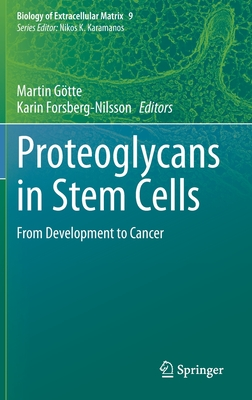 Proteoglycans in Stem Cells: From Development to Cancer-cover