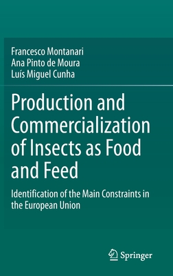 Production and Commercialization of Insects as Food and Feed: Identification of the Main Constraints in the European Union-cover