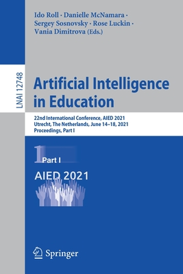 Artificial Intelligence in Education: 22nd International Conference, Aied 2021, Utrecht, the Netherlands, June 14-18, 2021, Proceedings, Part I-cover
