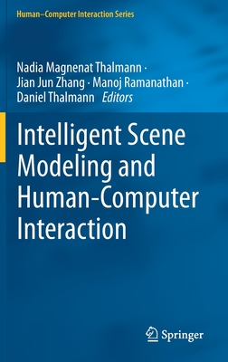 Intelligent Scene Modeling and Human-Computer Interaction-cover