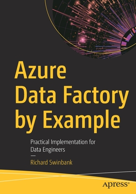 Azure Data Factory by Example: Practical Implementation for Data Engineers-cover