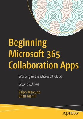 Beginning Microsoft 365 Collaboration Apps: Working in the Microsoft Cloud-cover