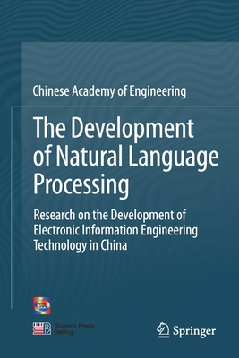 The Development of Natural Language Processing: Research on the Development of Electronic Information Engineering Technology in China-cover