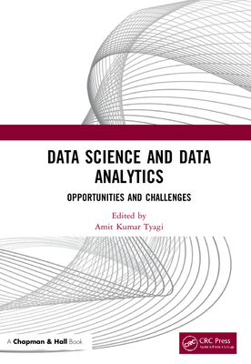 Data Science and Data Analytics: Opportunities and Challenges-cover