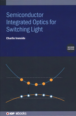 Semiconductor Integrated Optics for Switching Light (Second Edition)-cover