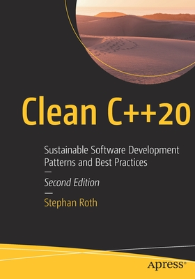 Clean C++20: Sustainable Software Development Patterns and Best Practices-cover