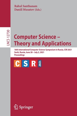 Computer Science - Theory and Applications: 16th International Computer Science Symposium in Russia, Csr 2021, Sochi, Russia, June 28-July 2, 2021, Pr-cover